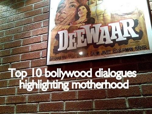 bollywood dialogues on motherhood