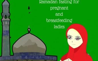 ramadan fasting for pregnant and lactating moms